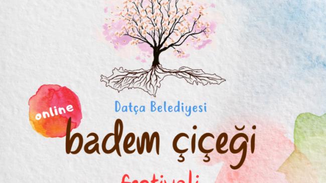 Datça Badem Çiçeği Festivali online yapılacak